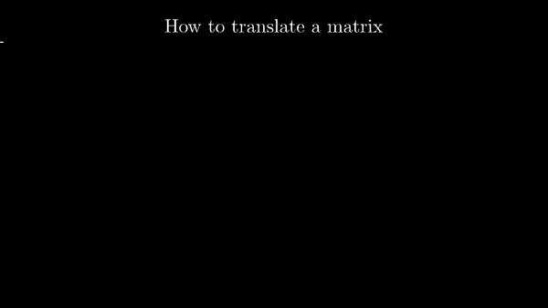 how-to-translate-a-matrix